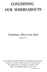 Concerning Our Whereabouts: Watchman, What Of The Nights