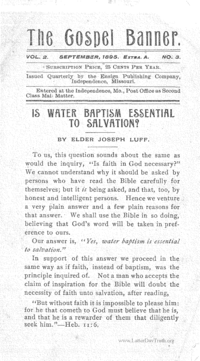 Is Water Baptism Essential To Salvation? [The Gospel Banner vol. 2]