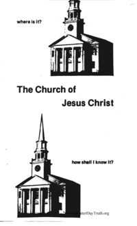 The Church Of Jesus Christ; How Shall I know It
