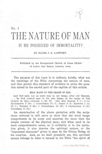 No. 1 - The Nature Of Man, Is He Possessed Of Immortality