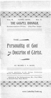 The Personality Of God And Doctrine Of Christ [The Gospel Banner vol. 6 no. 2]
