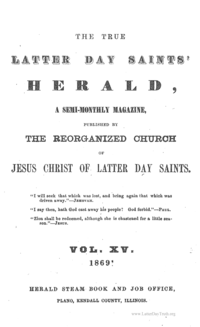 The True Latter Day Saints' Herald, volume 15
