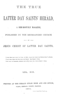 The True Latter Day Saints' Herald, volume 19