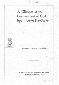 A Glimpse At The Government Of God By A Latter Day Saint
