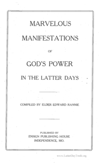 Marvelous Manifestations Of God's Power In The Latter Days
