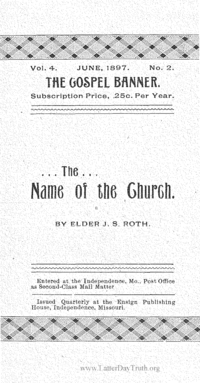 The Name Of The Church [The Gospel Banner vol. 4 no. 2], 1897