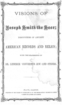 Visions Of Joseph Smith The Seer; Discoveries Of Ancient American Records And Relics; With The Statements Tf Dr. Lederer (Converted Jew) And Others