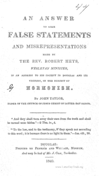 An Answer To Some False Statements And Misrepresentations Made By The Rev. Robert Heys, Wesleyan Minister, In An Address To His Society In Douglas And Its Vicinity, On The Subject Of Mormonism