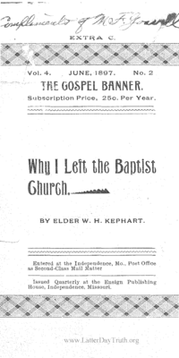 Why I Left The Baptist Church [The Gospel Banner vol. 4 no. 2 extra C], 1897
