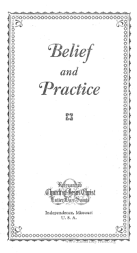 Belief And Practice Of The Reorganized Church Of Jesus Christ Of Latter Day Saints