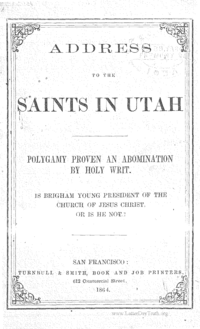 Address To The Saints In Utah Polygamy Proven An Abomination By Holy Writ, 1864