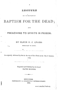 A Lecture On The Doctrine Of Baptism For The Dead; And Preaching To Spirits In Prison