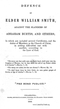 Defence Of Elder William Smith, Against The Slanders Of Abraham Burtis, And Others; In Which Are Included Several Certificates, And The Duties Of Members In The Church Of Christ, In Settling Difficulties One With Another, According To The Law Of God