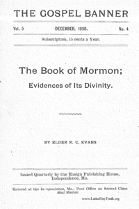 The Book Of Mormon; Evidences Of Its Divinity [The Gospel Banner vol. 5 no. 4], 1898