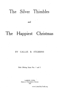 The Silver Thimbles And The Happiest Christmas [Birth Offering Series no. 1 and 2]