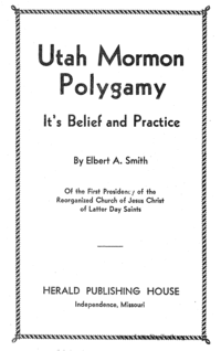 Utah Mormon Polygamy Its Belief And Practice