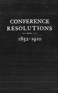 Compilation Of General Conference Resolutions 1852-1910