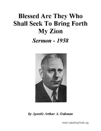 Blessed Are They Who Shall Seek To Bring Forth My Zion (Audio Sermon), 1958