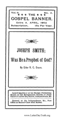 Joseph Smith; Was He A Prophet Of God [The Gospel Banner vol. 9 no. 2 extra A]
