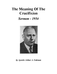 The Meaning Of The Crucifixion [Audio Sermon]