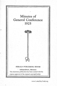 1925 Minutes Of General Conference [Supplement To The Saints' Herald, pages 3623-3894]