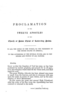 Proclamation Of The Twelve Apostles Of The Church Of Jesus Christ Of Latter Day Saint. To All The Kings Of The World, To The President Of The United States Of America; To The Governors Of The Several States, And To The Rulers And People Of All Nations