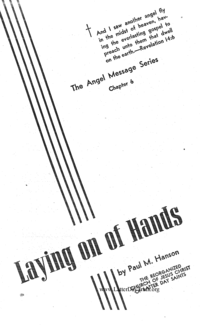 Laying On Of Hands - The Angel Message Series chapter 6