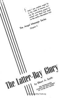 The Latter-Day Glory [The Angel Message Series Chapter 9]