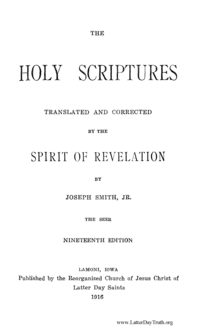 The Holy Scriptures, Translated And Corrected By The Spirit Of Revelation, By Joseph Smith, Jr., The Seer, 1916