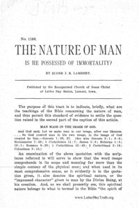 No. 1186 The Nature Of Man. Is He Possessed Of Immortality? n.d. [1910]