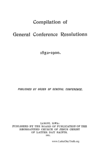 Compilation Of General Conference Resolutions 1852-1900