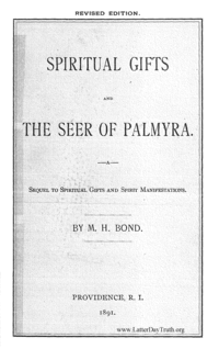 Spiritual Gifts And The Seer Of Palmyra. A Sequel To Spiritual Gifts And Spirit Manifestations