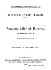 Responsibility Of Parents [Daughters Of Zion Leaflets No. 6 - Supplement To The Saint's Herald], 1894
