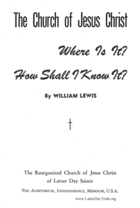 The Church Of Jesus Christ Where Is It? How Shall I Know It?, n.d.