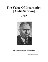 The Value Of Incarnation [Audio Sermon], 1959 (mp3)