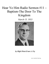 Baptism - The Door To The Kingdom [Hear Ye Him #11 - Audio Sermon], 1953 (mp3)
