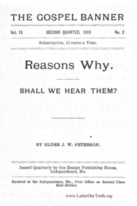Reasons Why. Shall We Hear Them? [The Gospel Banner vol. 13 no. 2], 1905