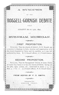 A Synopsis Of The Rossell-Cornish Debate Held August 8th to 13th, 1892 at Burnham, Michigan, 1893