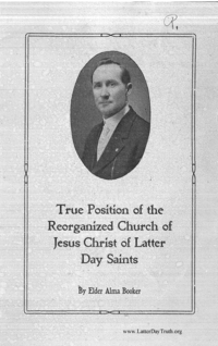 True Position Of The Reorganized Church Of Jesus Christ Of Latter Day Saints, n.d. [1910]