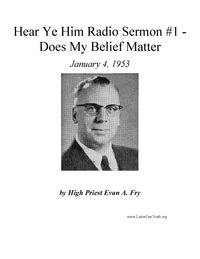 Does My Belief Matter [Hear Ye Him Radio Sermon #1], 1953 (mp3)