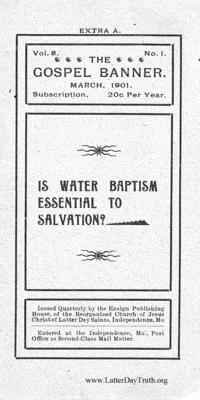 Is Water Baptism Essential To Salvation?, [The Gospel Banner vol. 8 no. 1 extra A], 1901 (PDF)