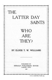 The Latter Day Saints; Who Are They No. 5 [Tracts By Numbers], 1903 (PDF)