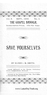 Save Yourselves [The Gospel Banner vol. 6 no. 3], 1899 (PDF)