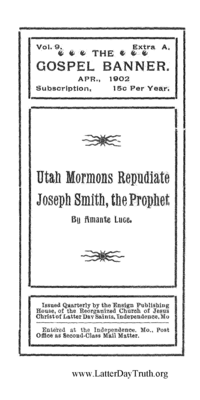 Utah Mormons Repudiate Joseph Smith, The Prophet [The Gospel Banner Vol. 9 No. 1 Extra A], 1902 (PDF)