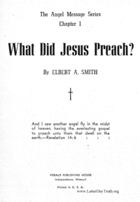 What Did Jesus Preach [The Angel Message Series chapter 1], n.d. (PDF)