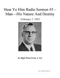 Man--His Nature And Destiny [Hear Ye Him #5], 1953 (mp3)