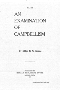An Examination Of Campbellism No. 305, 1908 (PDF)