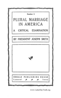 Plural Marriage In America; A Critical Examination No. 3 (Tracts By Numbers), 1903 (PDF)