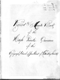 Record And Minute Book Of The High Priest's Quorum Of The Reorganized Church Of Jesus Christ of Latter Day Saints [1870-1886] (PDF)
